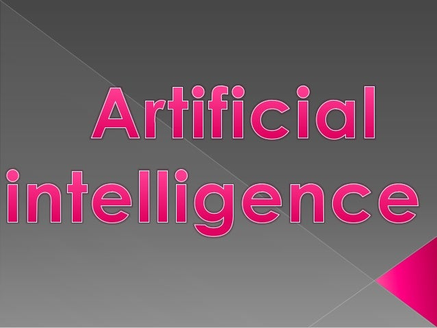 Artificial Intelligence (AI) is the intelligence of machines and robots and the branch of computer science that aims to cr...