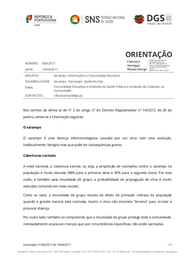 Orientação nº 006/2017 de 19/04/2017 1/3 Alameda D. Afonso Henriques, 45 | 1049-005 Lisboa – Portugal | Tel: +351 21 843 0...