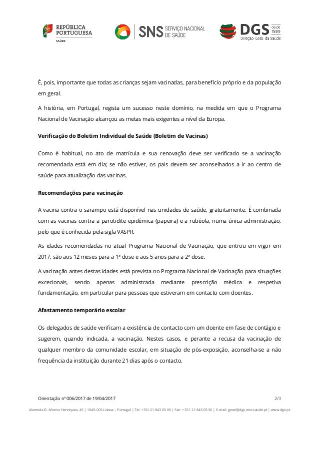 Orientação nº 006/2017 de 19/04/2017 2/3 Alameda D. Afonso Henriques, 45   1049-005 Lisboa – Portugal   Tel: +351 21 843 0...