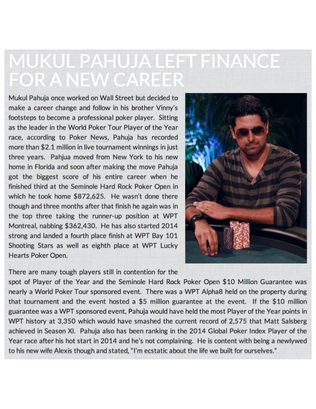 Mukul Pahuja making poker a full time job