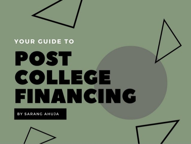 Post College Financing Tips