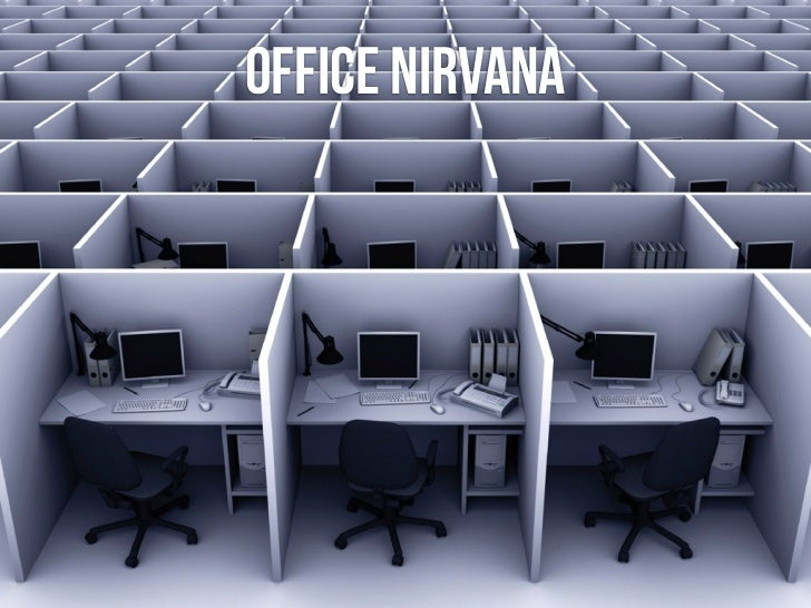 office nirvana