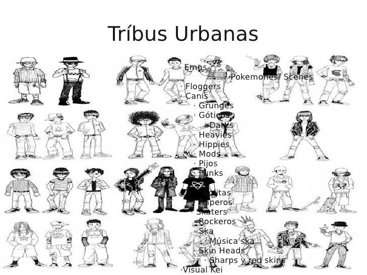 Tríbus Urbanas       · Emos· Emos     · Pokemones/ Scenes  · Pokemones/ Scenes             · Floggers     · Floggers      ...