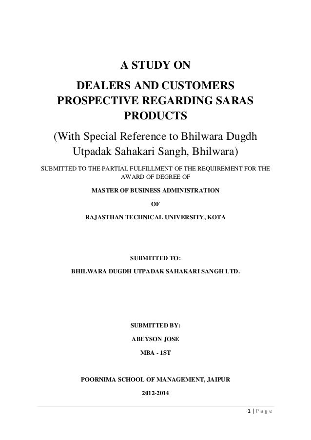 A STUDY ON DEALERS AND CUSTOMERS PROSPECTIVE REGARDING SARAS PRODUCTS (With Special Reference to Bhilwara Dugdh Utpadak Sa...