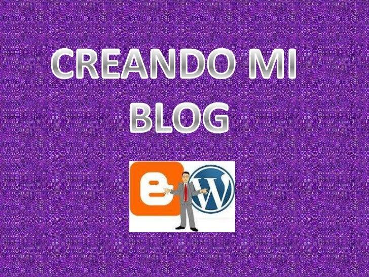 • Ingresa blogger.com• Click COMENZAR para registrarte