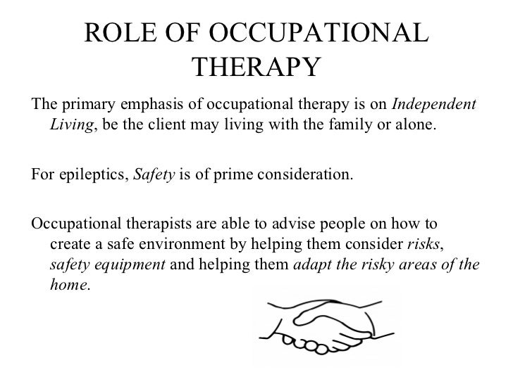 Awesome 8. ROLE OF OCCUPATIONAL THERAPYThe Primary Emphasis Of Occupational Therapy  ...