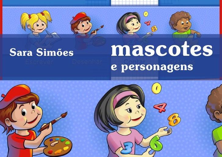 Sara Simões   mascotes               e personagens