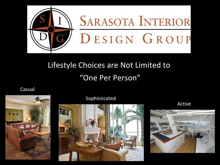 Sarasota interior design group slideshow for Interior design group