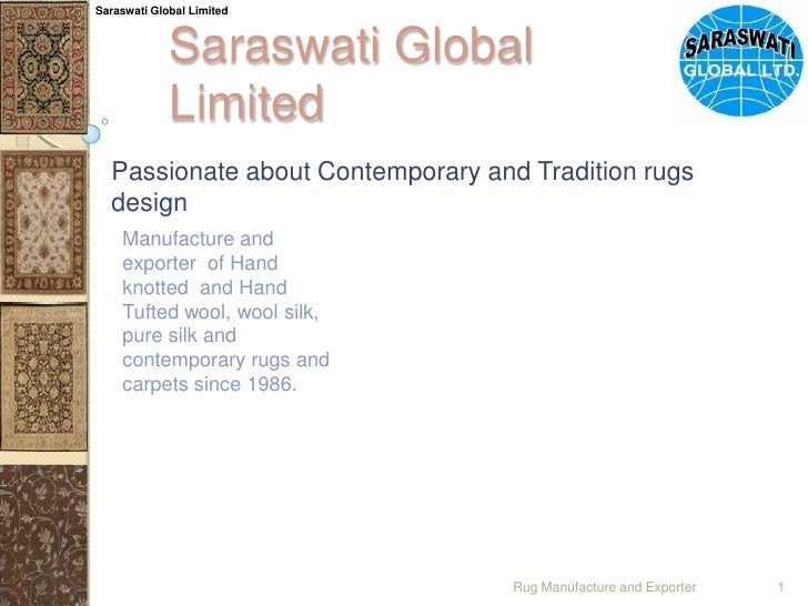 Saraswati Global Limited<br />Saraswati Global Limited<br />Passionate about Contemporary and Tradition rugs design<br />M...