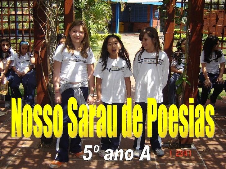Nosso Sarau de Poesias 5º ano A