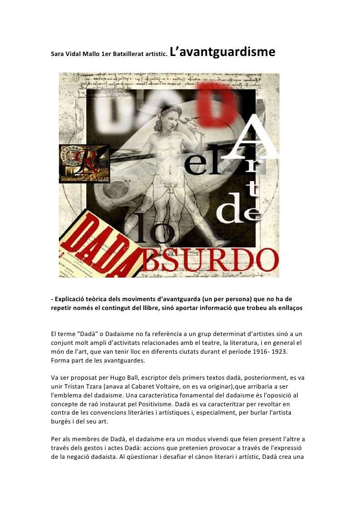 Sara Vidal Mallo 1er Batxillerat artistic. L'avantguardisme<br />16764079375<br />- Explicació teòrica dels moviments d'av...