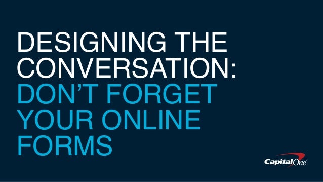 DESIGNING THE CONVERSATION: DON'T FORGET YOUR ONLINE FORMS