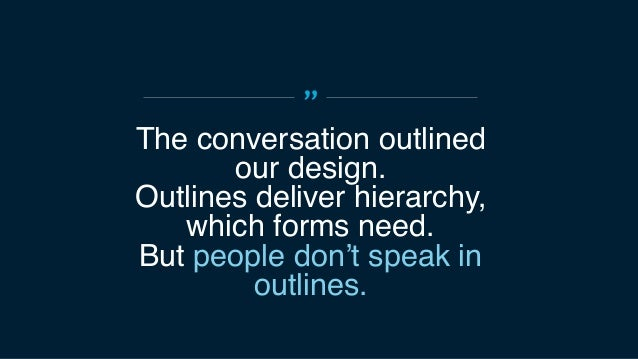 """"""" We went through several design iterations to support customers and the conversation."""