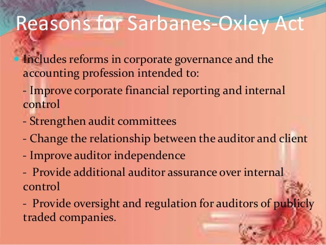 analysis and application of sarbanes oxley act Start studying chapter 15—it controls part i: sarbanes-oxley and it of section 302 of the sarbanes-oxley act a analysis from application.