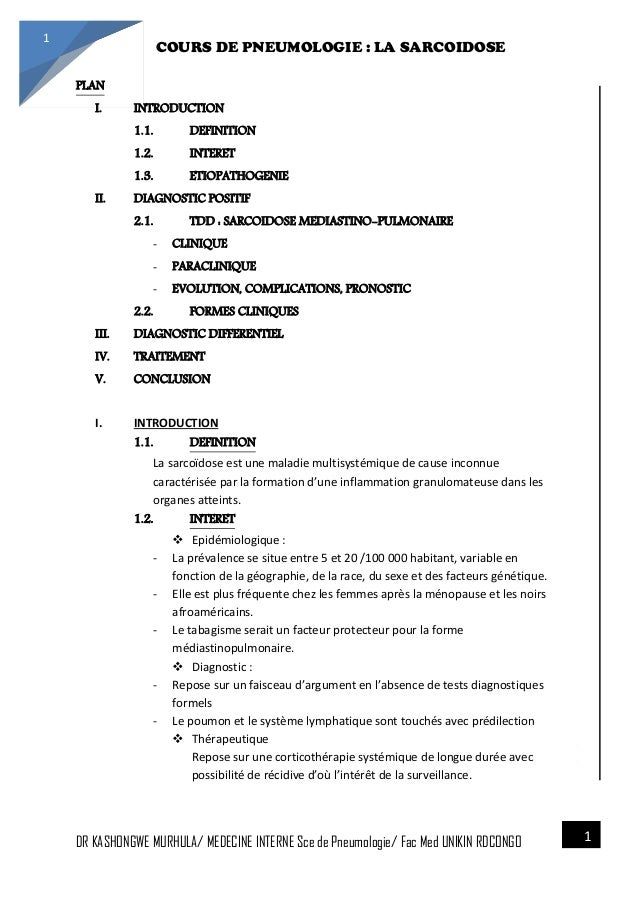 4/23/2014 COURS DE PNEUMOLOGIE : LA SARCOIDOSE DR KASHONGWE MURHULA/ MEDECINE INTERNE Sce de Pneumologie/ Fac Med UNIKIN R...