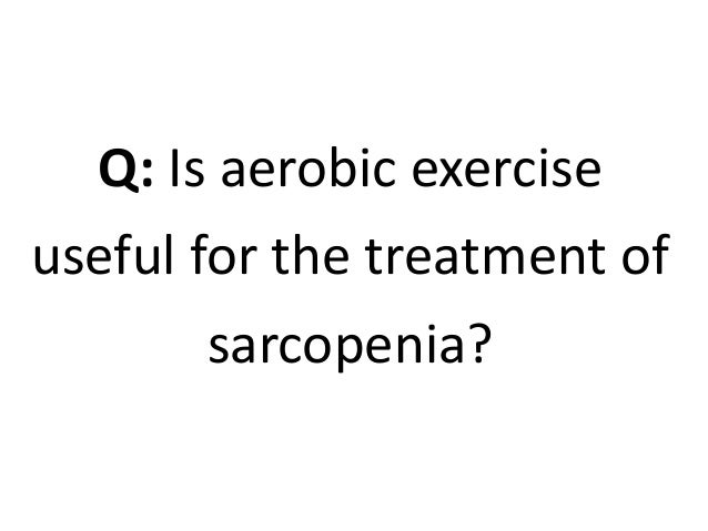 what is sarcopenia
