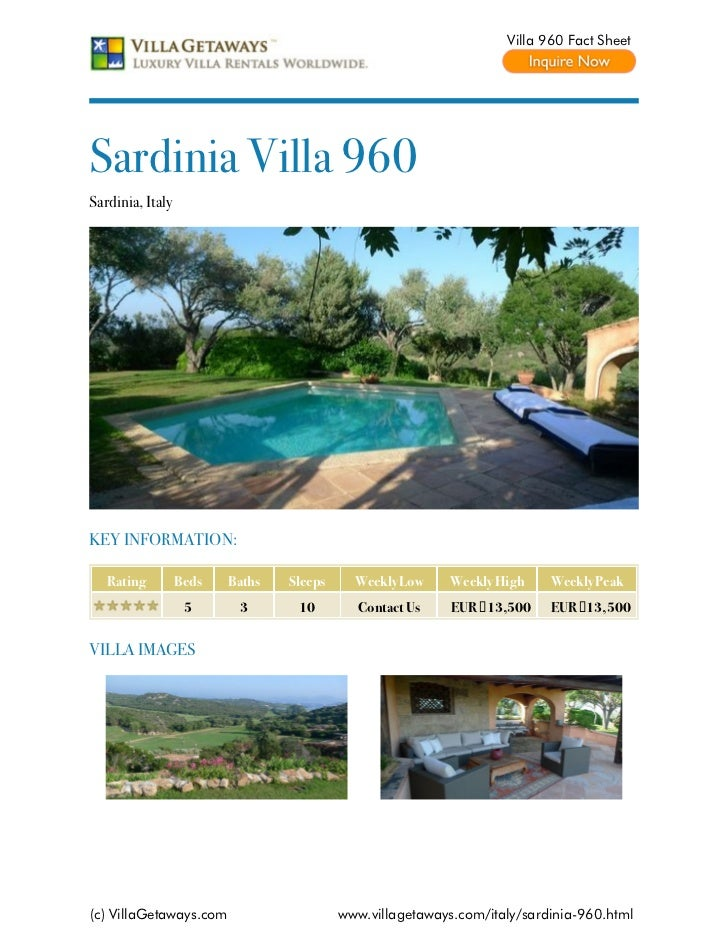 Villa 960 Fact SheetSardinia Villa 960Sardinia, ItalyKEY INFORMATION:   Rating         Beds   Baths   Sleeps     Weekly Lo...