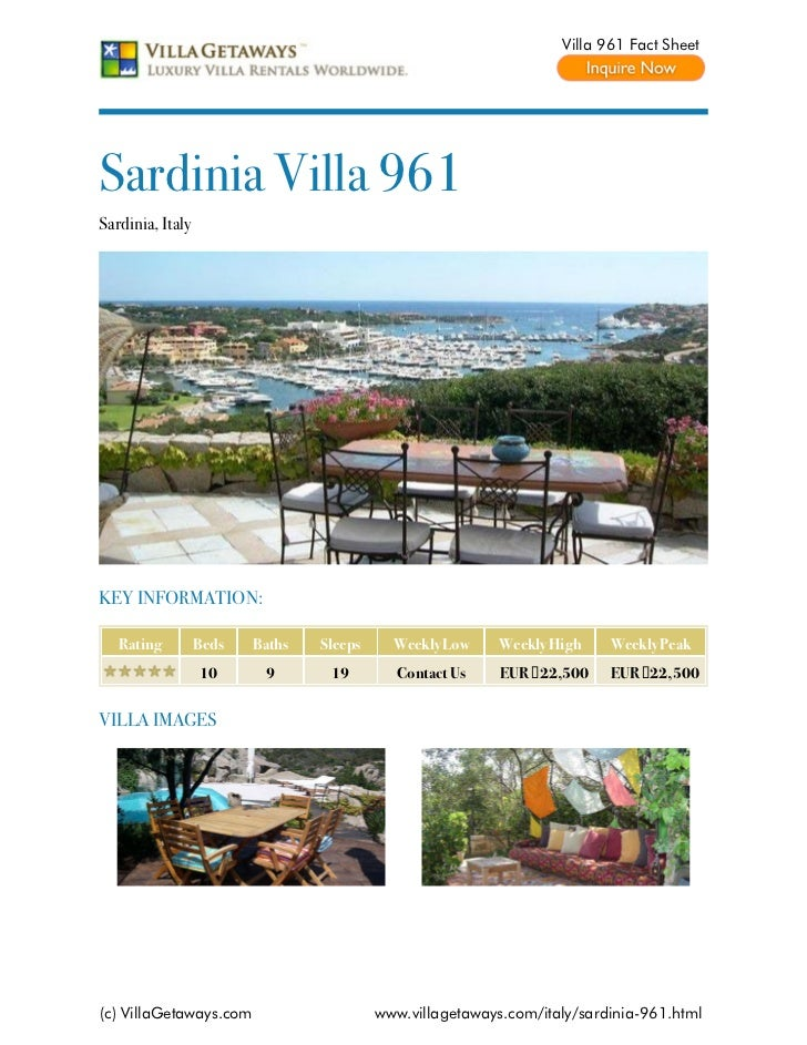 Villa 961 Fact SheetSardinia Villa 961Sardinia, ItalyKEY INFORMATION:   Rating         Beds   Baths   Sleeps     Weekly Lo...