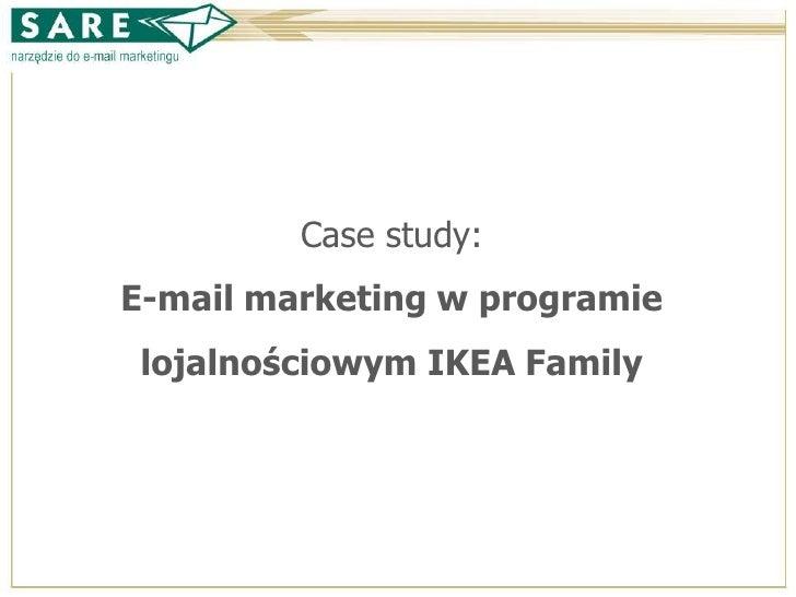 Case study: E-mail marketing w programie  lojalnościowym IKEA Family