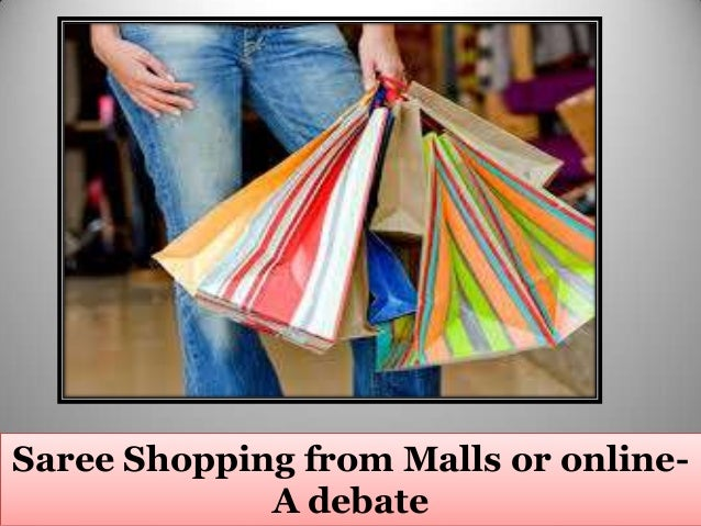 Saree Shopping from Malls or onlineA debate