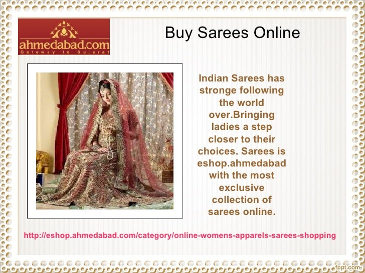 Buy Sarees Online Indian Sarees has stronge following the world over.Bringing ladies a step closer to their choices. Saree...