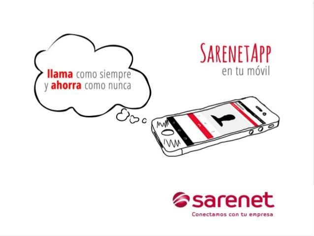 Presentamos SarenetApp. La aplicación que elige por ti la mejor forma de llamar al mejor precio.