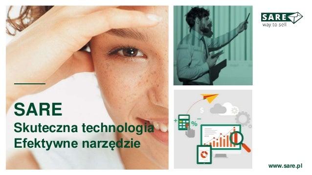 SARE Skuteczna technologia Efektywne narzędzie www.sare.pl