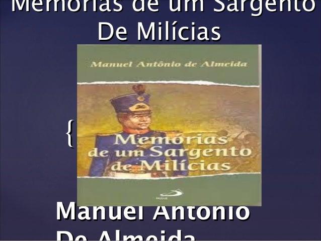 Memórias de um Sargento de Milícias - 3ª A - 2013 Slide 2