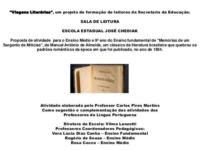 """""""Viagens Literárias"""", um projeto de formação de leitores da Secretaria da Educação. SALA DE LEITURA ESCOLA ESTADUAL JOSÉ C..."""