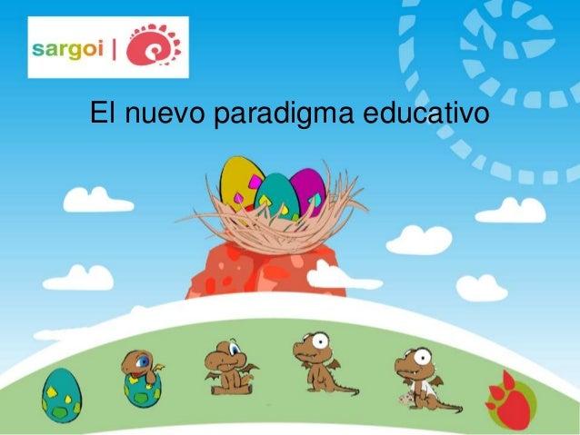 El nuevo paradigma educativo