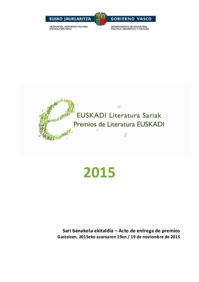 2015 Sari banaketa ekitaldia – Acto de entrega de premios Gasteizen, 2015eko azaroaren 19an / 19 de noviembre de 2015