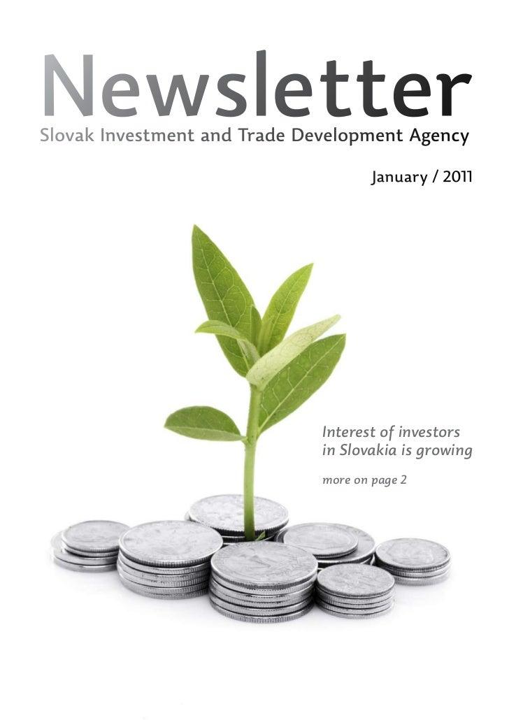 NewsletterSlovak Investment and Trade Development Agency                                      January / 2011              ...