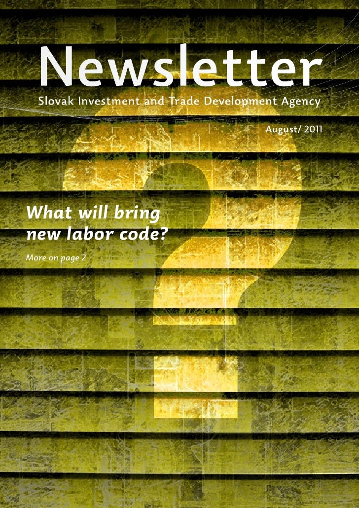 Newsletter  Slovak Investment and Trade Development Agency                                       August/ 2011What will bri...