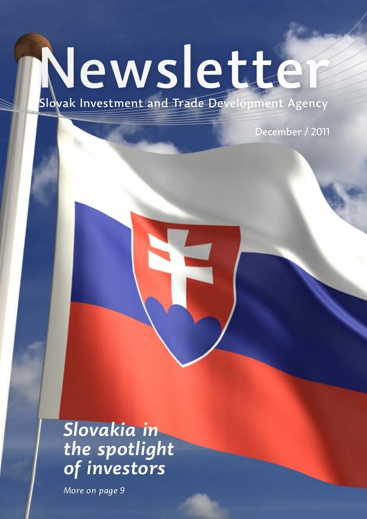 NewsletterSlovak Investment and Trade Development Agency                                  December / 2011   Slovakia in   ...