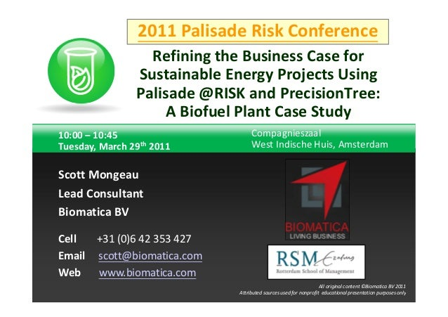 2011 Palisade Risk Conference                  Refining the Business Case for                Sustainable Energy Projects U...