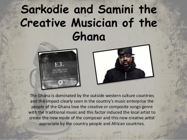 Sarkodie and Samini the Creative Musician of the Ghana