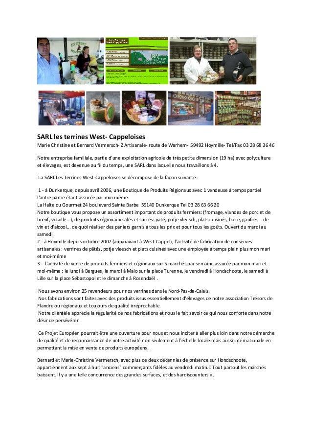 SARL les terrines West- Cappeloises  Marie Christine et Bernard Vermersch- Z Artisanale- route de Warhem- 59492 Hoymille- ...