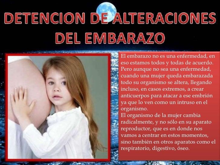 DETENCION DE ALTERACIONES<br />DEL EMBARAZO<br />El embarazo no es una enfermedad, en eso estamos todos y todas de acuerdo...