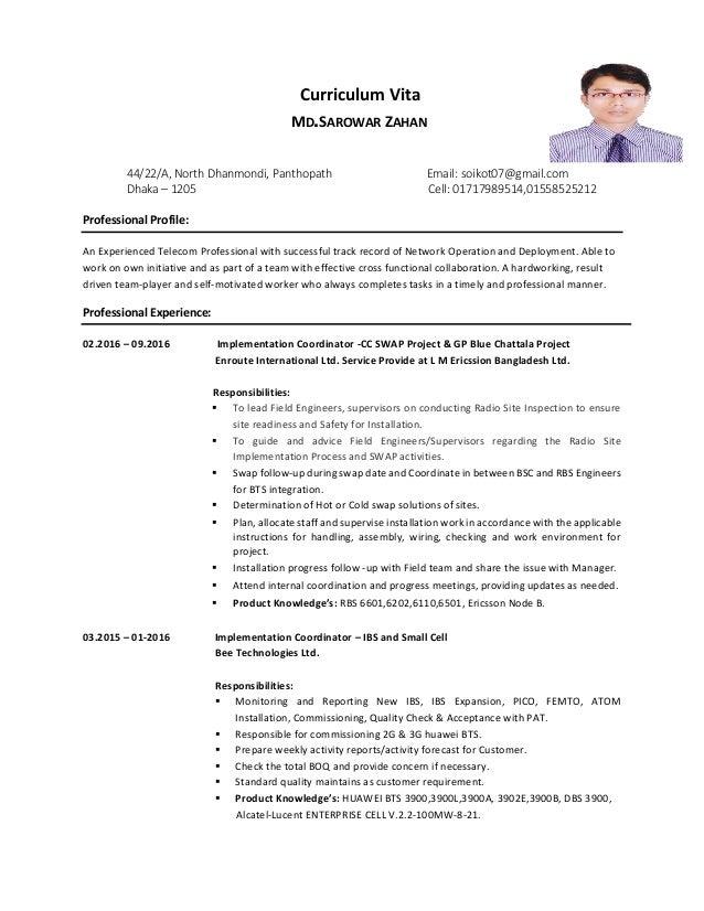 Curriculum Vita MD.SAROWAR ZAHAN 44/22/A, North Dhanmondi, Panthopath Email: soikot07@gmail.com Dhaka – 1205 Cell: 0171798...