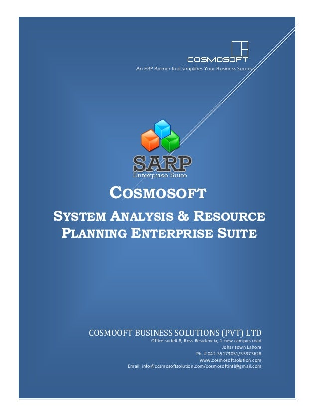 An ERP Partner that simplifies Your Business Success  COSMOSOFT SYSTEM ANALYSIS & RESOURCE PLANNING ENTERPRISE SUITE  COSM...
