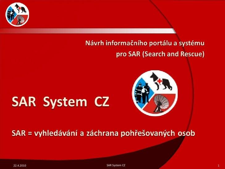 22.4.2010 SAR System CZ
