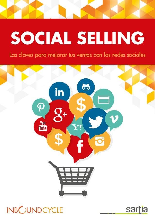 SOCIAL SELLING Las claves para mejorar tus ventas con las redes sociales