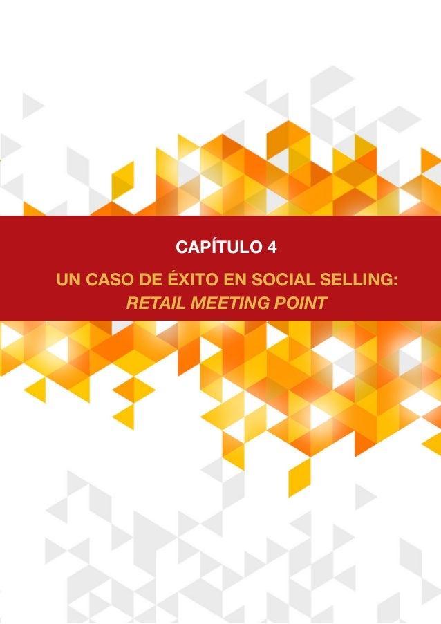 Un caso de éxito en social selling: Retail Meeting Point CAPÍTULO 4