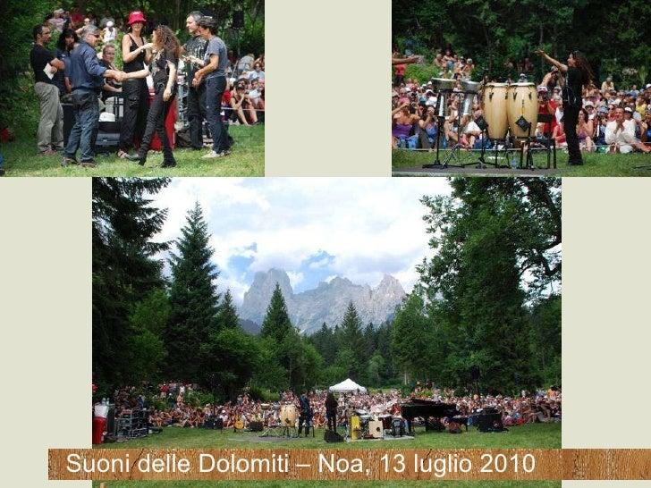 Suoni delle Dolomiti – Noa, 13 luglio 2010