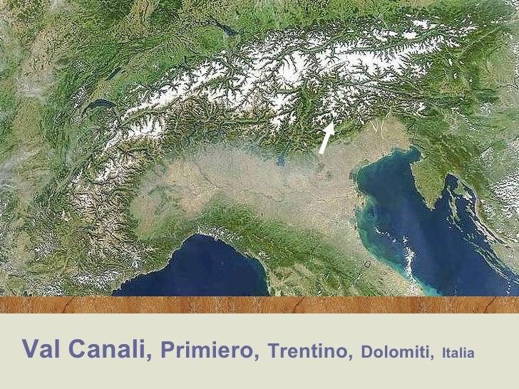 Val Canali,  Primiero,   Trentino,   Dolomiti,   Italia