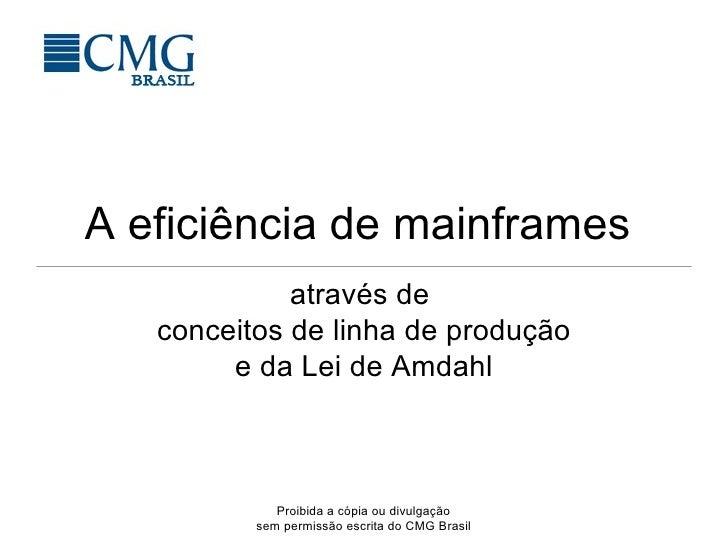 A eficiência de mainframes  através de  conceitos de linha de produção e da Lei de Amdahl