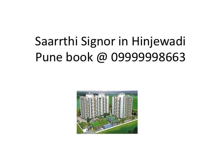 Saarrthi Signor in HinjewadiPune book @ 09999998663<br />