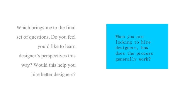Tapping designer thought process, The Goa Project 2013