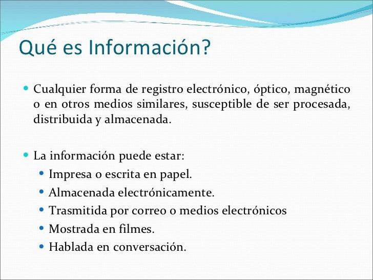 <ul><li>Cualquier forma de registro electrónico, óptico, magnético o en otros medios similares, susceptible de ser procesa...