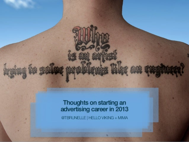 Thoughts on starting anadvertising career in 2013@TBRUNELLE | HELLO VIKING + MIMA